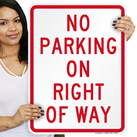 No Parking On Right Of Way Signs