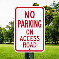 No Parking - On Access Road Signs