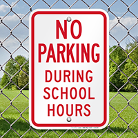 No Parking School Hours Signs