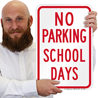No Parking, School Parking Signs