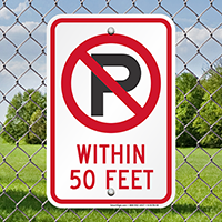No Parking Within 50 Feet Signs