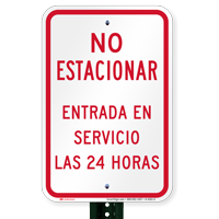 No Parking 24 Hours Spanish Signs