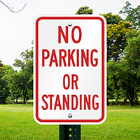 No Parking Standing Signs