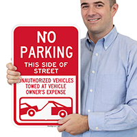No Parking Side of Street, Unauthorized Towed Signs