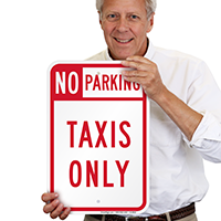 NO PARKING TAXIS ONLY Signs