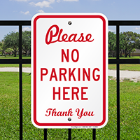 Please No Parking Here Thank You Signs