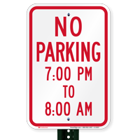 No Parking 7:00 PM To 8:00 AM Signs