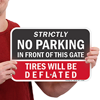 Strictly No Parking, Tires Deflated Signs