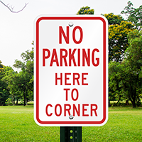 No Parking Here Corner Signs