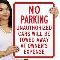 No Parking Unauthorized Cars Towed Signs