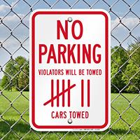 No Parking Violators Towed Signs