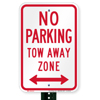 No Parking, Tow-Away Zone, Bidirectional Arrow Signs