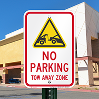 No parking, Tow Away Zone Signs