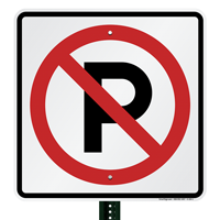 No Parking (graphic only) Aluminum Traffic Signs