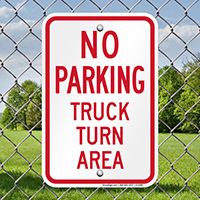 No Parking - Truck Turn Area Signs