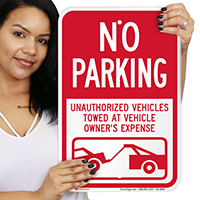 No Parking, Unauthorized Vehicles Towed Away Signs