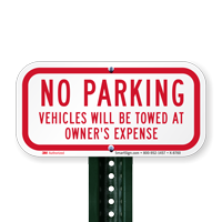 No Parking, Vehicles Towed At Owner's Expense Signs