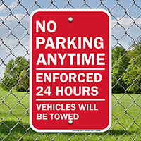 No Parking Anytime Vehicles Towed Sign
