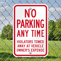 No Parking, Violators Towed Away Signs