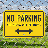 No Parking Violators Will Be Towed Signs