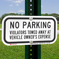 No Parking, Violators Towed Supplemental Parking Signs