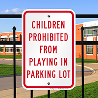 Children Prohibited Playing, Parking Lot Child Safety Signs