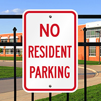 NO RESIDENT PARKING Signs