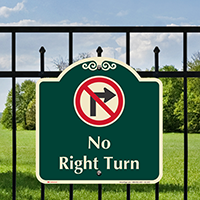 No Right Turn Signature Sign