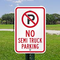 No Semi Truck Parking Signs