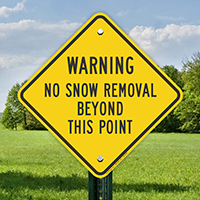No Snow Removal Beyond Diamond-shaped Warning Signs