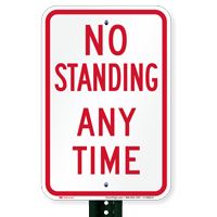 No Standing Any Time Parking Restriction Signs