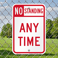 No Standing Any Time Signs