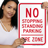 No Stopping Or Parking, Fire Zone Signs