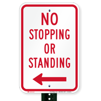 No Stopping or Standing Signs, Left Arrow