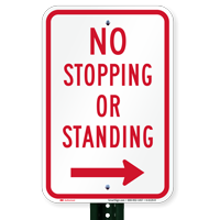 No Stopping or Standing Signs, Right Arrow