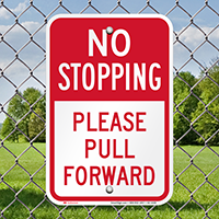 No Stopping, Pull Forward Parking Restriction Signs