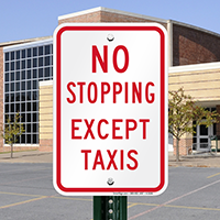 NO STOPPING EXCEPT TAXIS Signs