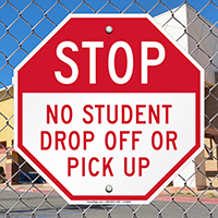 No Student Drop Off or Pick Up Signs