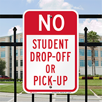 No Student Drop Off Signs