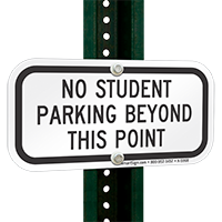 No Student Parking Beyond This Point Signs