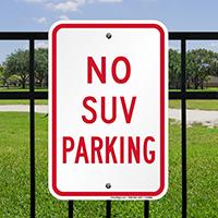 NO SUV PARKING Signs
