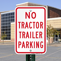 No Tractor Trailer Parking Signs