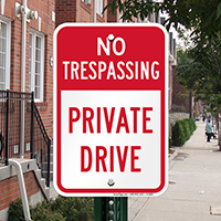 No Trespassing - Private Drive Signs