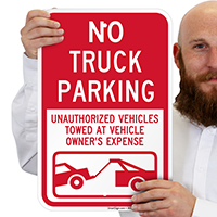 No Truck Parking, Unauthorized Vehicles Towed Signs