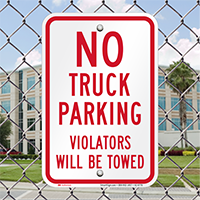 No Truck Parking, Violators Towed Signs