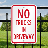 No Trucks In Driveway Signs