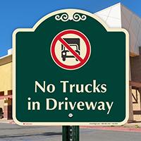 No Trucks In Driveway Signature Sign