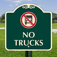 No Trucks Signature Sign