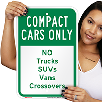 Compact Cars, No Trucks Suvs Vans Crossovers Signs
