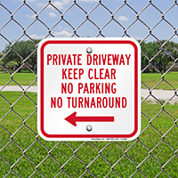Private Driveway Keep Clear No Turn Around Signs